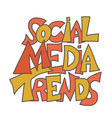 social media trends quote hand drawn message vector image vector image