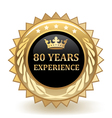 Eighty Years Experience Badge vector image vector image