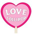 love lollipop colorful poster vector image
