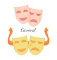 carnival drama masks symbols theatre play vector image