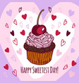 happy sweetest day concept background hand drawn vector image