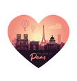 stylized heart-shaped landscape paris with vector image