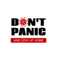 dont panic and stay home vector banner poster vector image