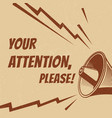 attention please poster with voice vector image vector image
