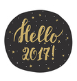 Hello 2017 New year card with hand drawn lettering vector image