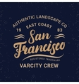 San Francisco hand written lettering for label vector image vector image