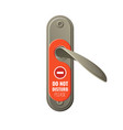 metal door handle with do not disturb sign vector image vector image