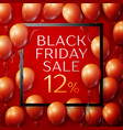 red balloons with black friday sale twelve vector image vector image