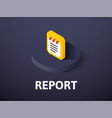 report isometric icon isolated on color vector image