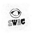 swag sing banner hand drawn lettering vector image vector image