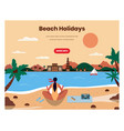 beach holidays web banner design template vector image vector image