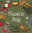 travel to italy promotional poster with national vector image