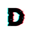 logo letter d glitch distortion vector image vector image