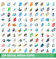 100 social media icons set isometric 3d style vector image vector image