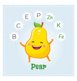 pear fruit vitamins and minerals funny fruit vector image vector image