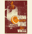 mulled wine typographical poster vector image vector image