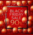red balloons with black friday sale ninety vector image vector image