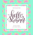 hello summer hand lettering poster on watermelon vector image vector image