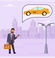 man orders a taxi vector image