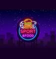 sport food neon sign sports food logo vector image