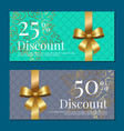 discount on 50 25 percent set of posters with gold vector image vector image