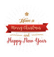 have a merry christmas and happy new year vintage vector image vector image