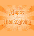 text happy thanksgiving vector image vector image