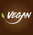 vegan logo brown background vector image vector image