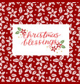 holiday card with inscription christmas blessings vector image vector image