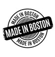 made in boston rubber stamp vector image vector image