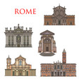rome architecture landmarks italy buildings vector image