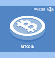 bitcoin icon isometric template for web design vector image