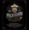 font mexican craft retro vintage typeface design vector image vector image