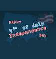 fourth of july united stated independence day vector image