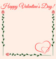 happy valentines day red roses and heart vector image