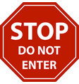 stop sign do not enter isolated vector image vector image