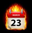 twenty-third march in calendar burning icon on vector image vector image