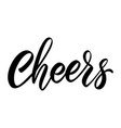 cheers lettering phrase on white background vector image