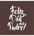happy fathers day spanish greeting card ink vector image