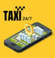 taxi service concept smartphone with isometric vector image