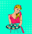 pop art housewife with blue cupcakes vector image