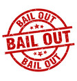 bail out round red grunge stamp vector image vector image