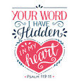 hand lettering with bible verse your word i have vector image vector image