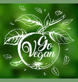 apple and lettering go vegan vector image vector image