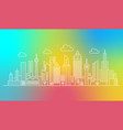 modern outline line city skyscrapers on the trendy vector image