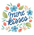 more kisses fun lettering wreath vector image vector image
