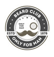 beard club vintage label with mustache vector image