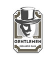gentleman exclusive club vintage label vector image vector image