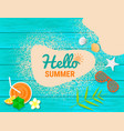 beach items and sand on blue wooden with text vector image