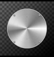 glossy metal industrial plate in round shape vector image